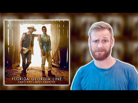 Florida Georgia Line - Can't Say I Ain't Country | Album Review Mp3