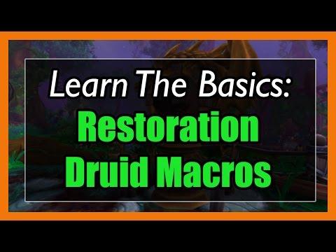 7.3.5 Restoration Druid Macros [WOW Legion] - Focus, Mouseover, Stopcasting, Modifier