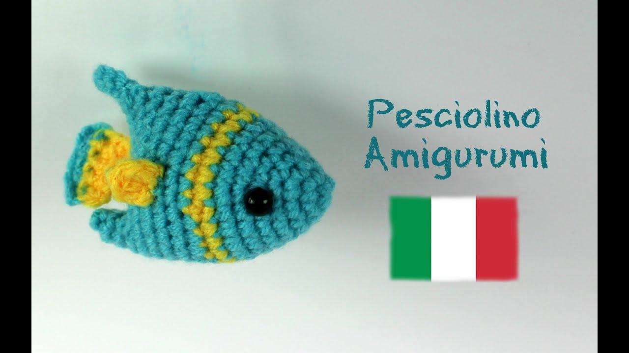 Amigurumi Uncinetto Tutorial Italiano : Pesciolino amigurumi world of amigurumi youtube