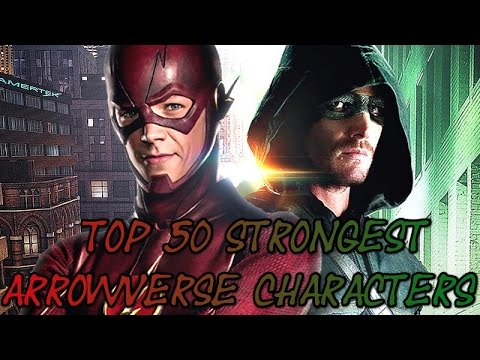 Top 50 Strongest DC TV Universe/Arrowverse Characters