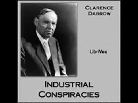 INDUSTRIAL CONSPIRACIES by Clarence Darrow FULL AUDIOBOOK | Best Audiobooks