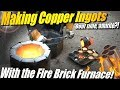 Melting Copper in Ingots using my Fire Brick Furnace and a Propane Burner