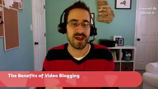 Video Blogging VS Written Blogging