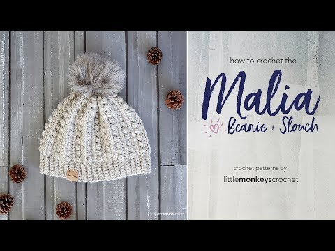 How to Crochet the Malia Beanie + Slouch