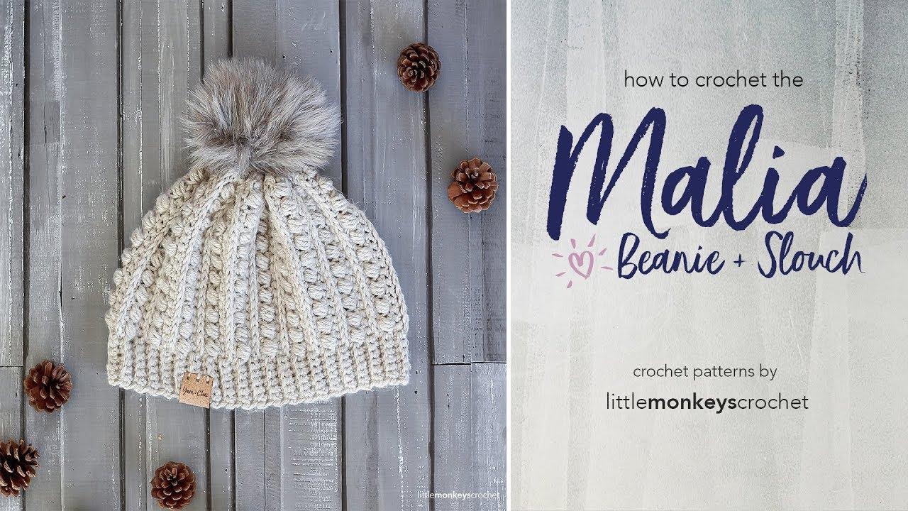 How to Crochet the Malia Beanie + Slouch - YouTube 603b3025448