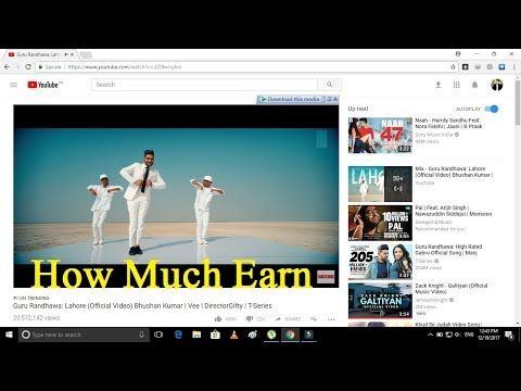 Guru Randhawa: Lahore Video Song - How Much Earn On Youtube