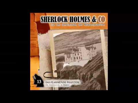 Sherlock Holmes & Co - Folge 13: Das Flammende Phantom (Komplettes Hörspiel)