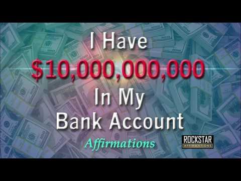 I Have 10 Billion Dollars in My Bank Account - Abundance Mindset - Super-Charged Affirmations