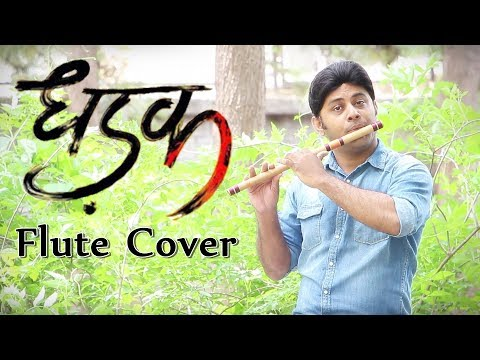 Dhadak - Flute Cover Instrumental - Ajay Gogavale & Shreya Ghosal - Ajay-Atul - Divine Bansuri