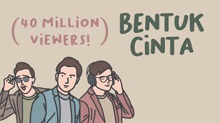 ECLAT - Bentuk Cinta (Official Lyric Video)
