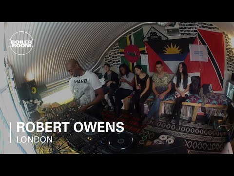 Robert Owens Boiler Room Dj Set