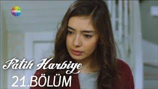 Fatih Harbiye 21. Bölüm (HD)