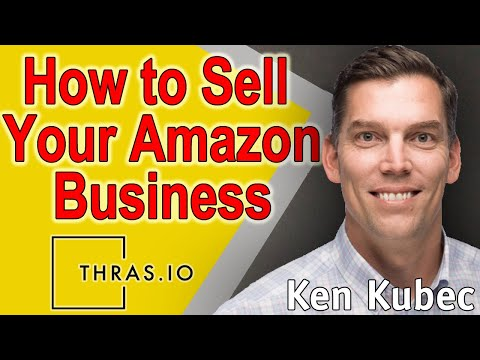 How To Sell Your Amazon Business | Thras.io: FBA Business Acquirer