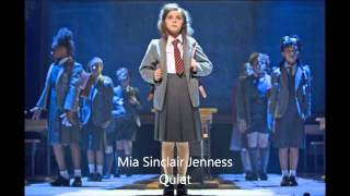 Quiet- Mia Sinclair Jenness (Matilda on tour)