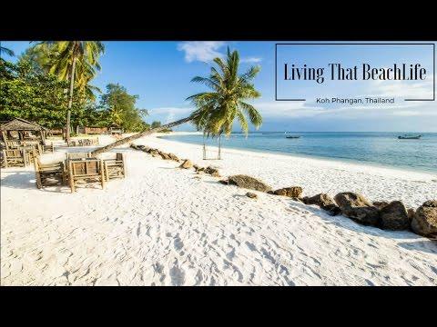 Living That Beach Life On Koh Phangan, Thailand