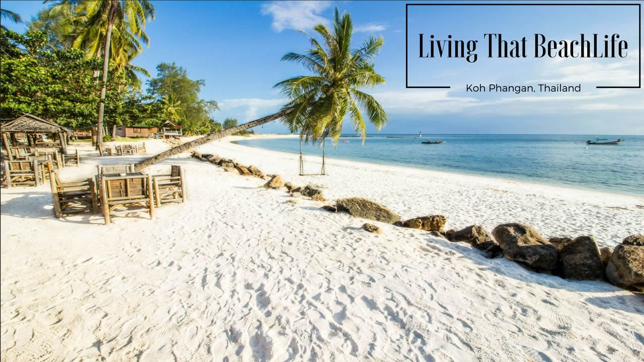 Living That Beach Life On Koh Phangan, Thailand - Youtube-8278