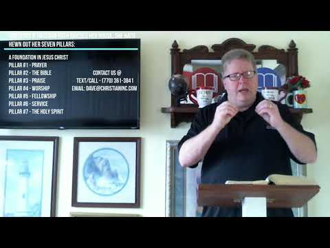 Messages - You & The Church - Lesson #9 -   Pillar #7 The Holy Spirit - Dr. Dave Burnette