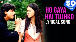 Lyrical: Ho Gaya Hai Tujhko Toh Pyar Sajna Song with Lyrics | Dilwale Dulhania Le Jayenge