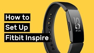 How to Set Up Fitbit Inspire (and Customize it)