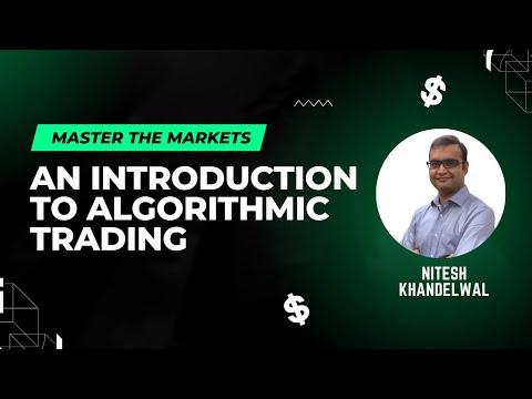 Webinar Topic: Introduction to Algorithmic Trading - QuantInsti