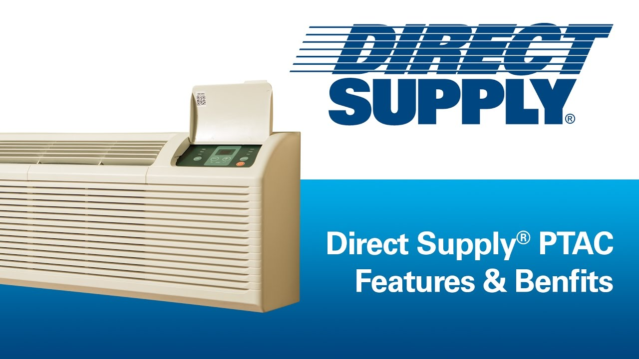 Direct Supply PTAC: Features And Benefits - YouTube