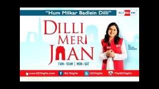 Dilli Meri Jaan | 16...