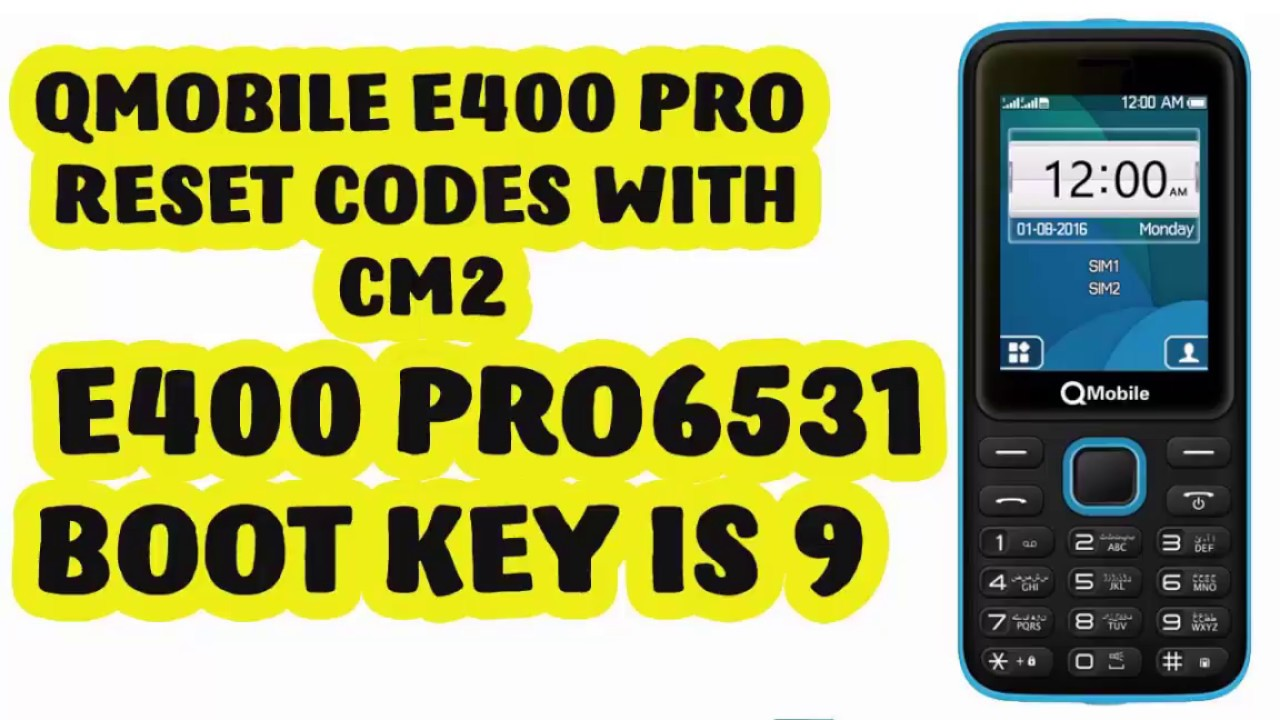 QMOBILE E400 PRO RESET CODES With Boot Key