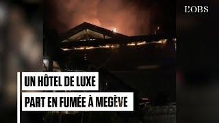 Incendie dans l'hôtel de luxe Four Seasons de Megève, 180 personnes évacuées