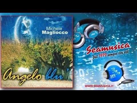 Michele Magliocco - Angelo Blu