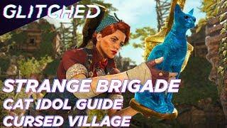 Strange Brigade Cat Idol Locations  - Cursed Village