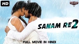 SANAM RE 2 - Blockbuster Full Action Romantic Hindi Dubbed Movie | South Indian Movies Hindi Dubbed