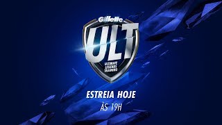 Gillette ULT - Temporada 01 - Episódio 01