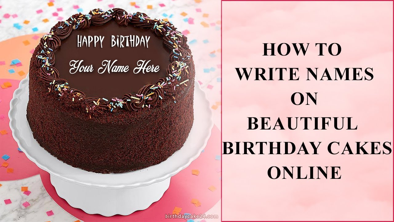 How to write names on beautiful birthday cakes online