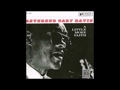 Reverend Gary Davis - A Little More Faith - Full Album