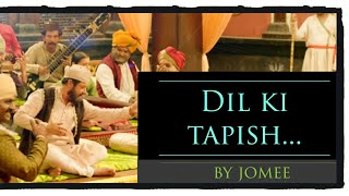 Download Hindi Video Songs - Dil ki tapish