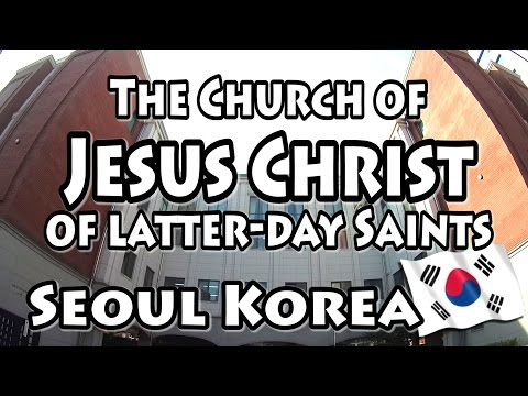 HOW TO GET TO THE MORMON LDS CHURCH IN SEOUL KOREA