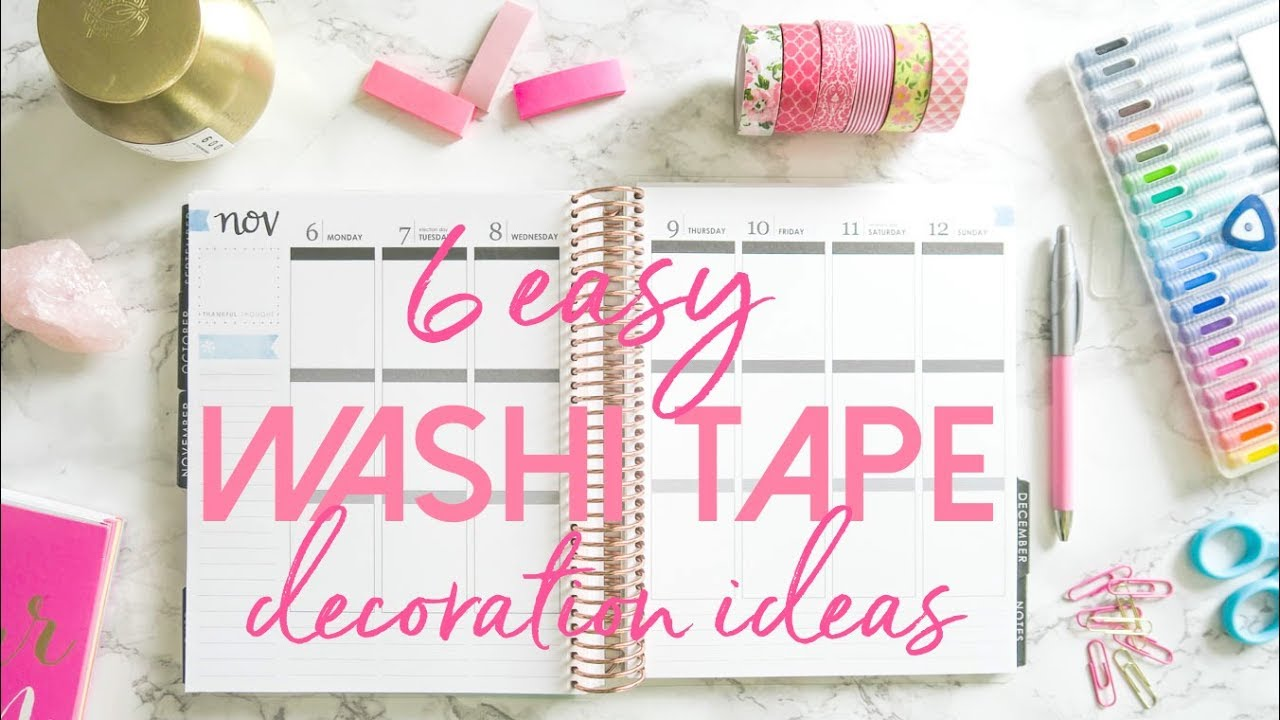 How To Use Washi Tape In Your Planner 6 Easy And Affordable Decoration Ideas For Beginners