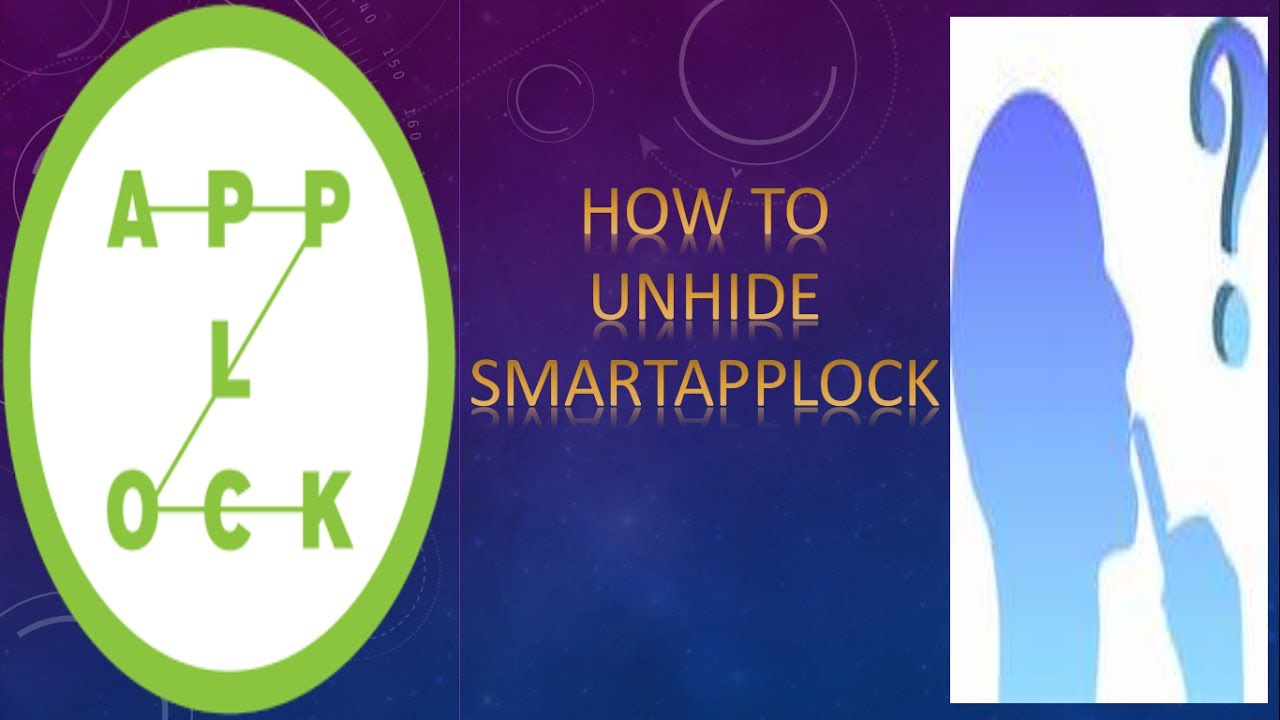how to unhide smartapp lock ( uninstall)