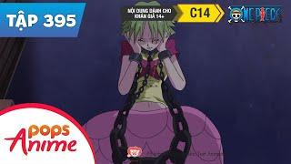 One Piece Tập 395 - Giới Hạn Thời Gian. Phiên Đấu Giá Con Người Bắt Đầu - Đảo Hải Tặc