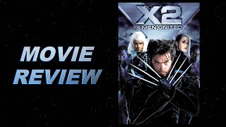 X2: X-Men United (2003) Movie Review