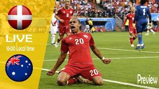 Denmark vs australia match preview | fifa world cup 2018 live