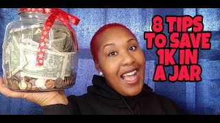 8 TIPS TO SAVE 1K IN A JAR| PENNY CHALLENGE| UPDATE