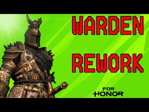 [For Honor] Warden Rework - (Subtitles Available)