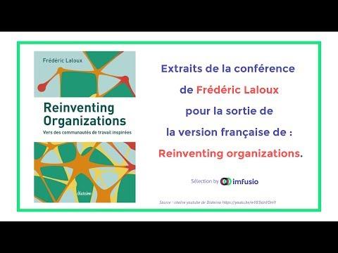 Reinventing Organizations - Frédéric Laloux