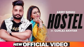 Gambar cover Hostel (Official Video) | Arry Sidhu Feat Gurlej Akhtar | Desi Crew | Latest Punjabi Songs 2019