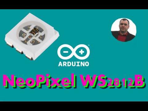 Arduino and NeoPixel WS2812B