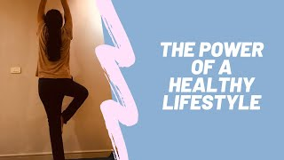 The power of a healthy lifestyle | surangna jain lifestylespeakss