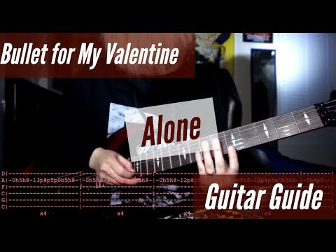 Bullet for My Valentine - Alone Guitar Guide