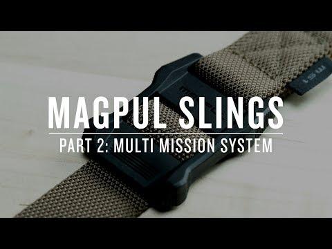 Magpul Slings - Part II : Multi Mission System