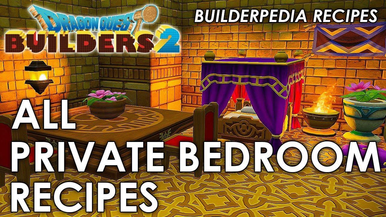 Dragon Quest Builders 2 All Private Bedroom Recipes Builderpedia Recipe Guide Youtube